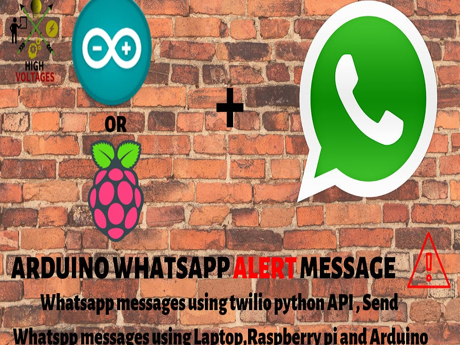 Arduino WhatsApp Messages - Send WhatsApp Messages Using Pi