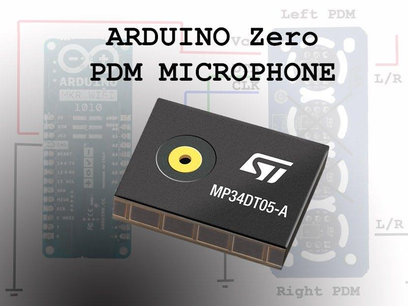 Arduino Zero PDM Microphone