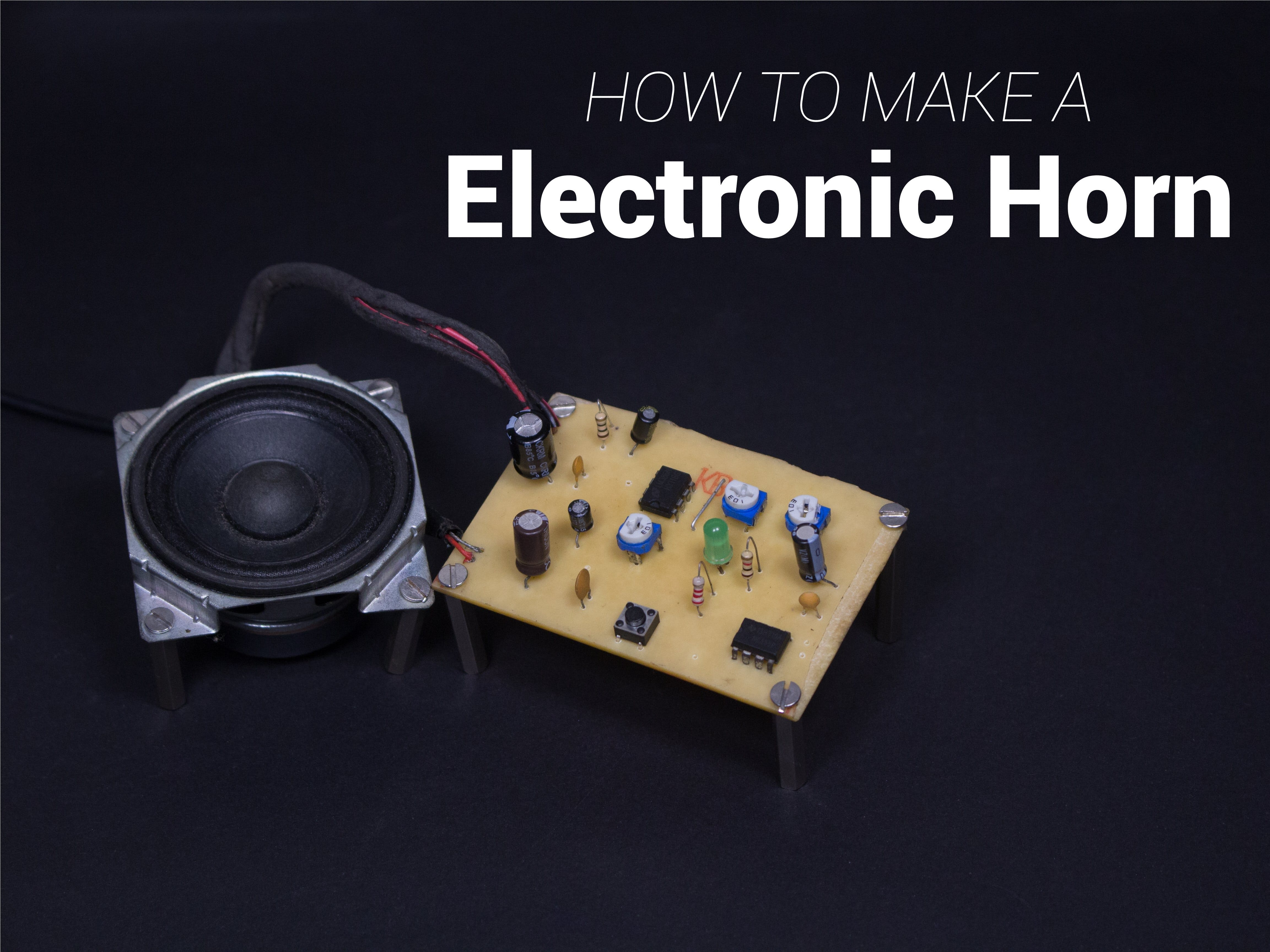 DIY Electronic Horn for a Car | LM555 + LM386