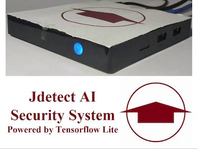 Jdetect AI Security System Powered by TensorFlow Lite