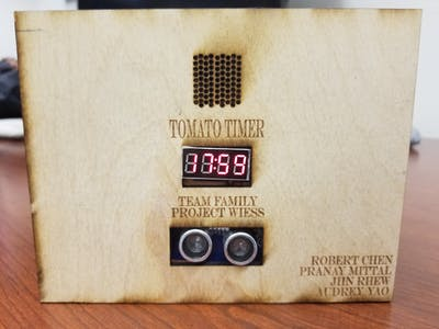 The Tomato Timer (Pranay M, Robert C, Jiin R, Audrey Y)