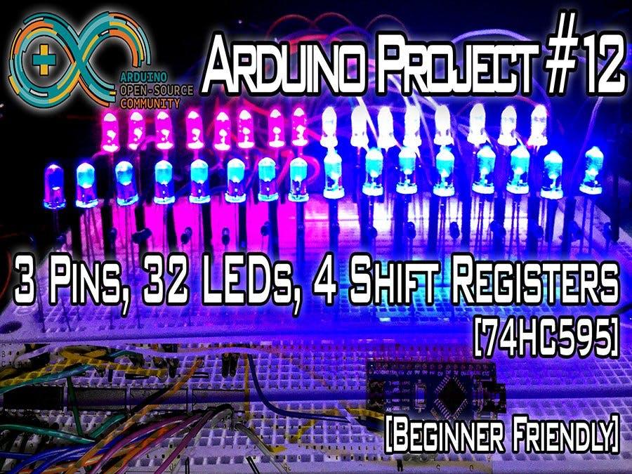 3 Pins, 32 LEDs, 4 Shift Registers [74HC595]