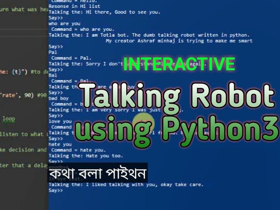 TotLa: Interactive Talking Robot Using Python3