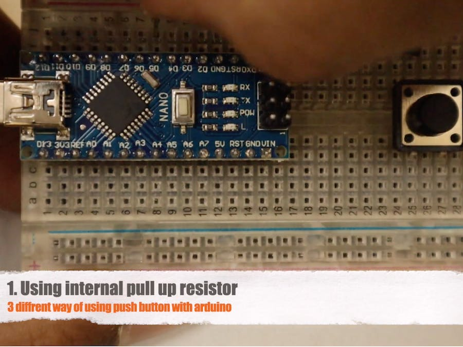3 Different Ways of Connecting a Push Button to Arduino