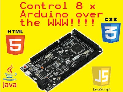 Control up to 8 Arduino MEGA 2560 Over the Web