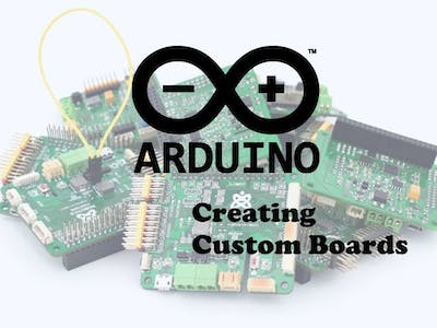 Arduino IDE: Creating Custom Boards