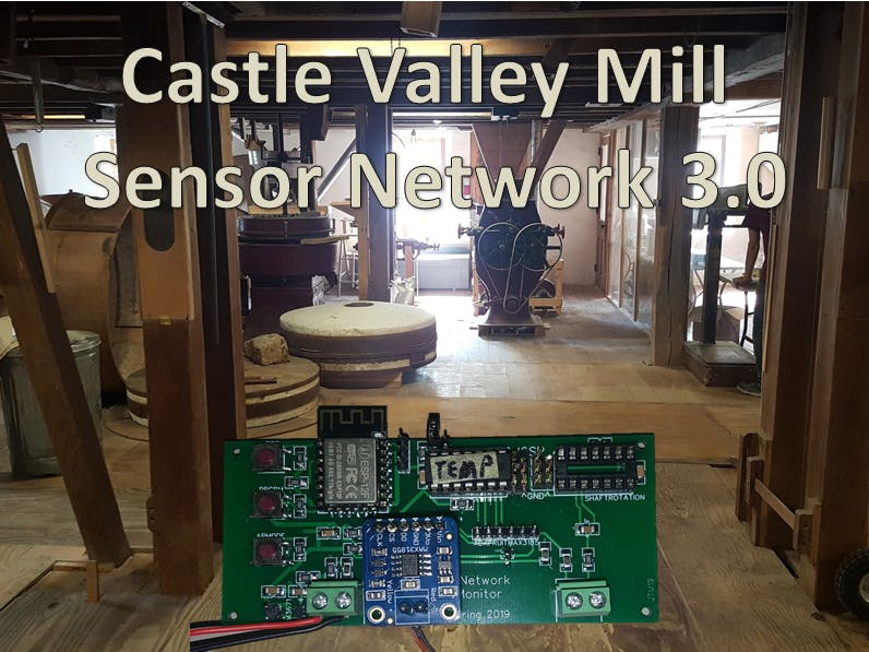 Sensor Network for an 18th Century Flour Mill Version 3.0
