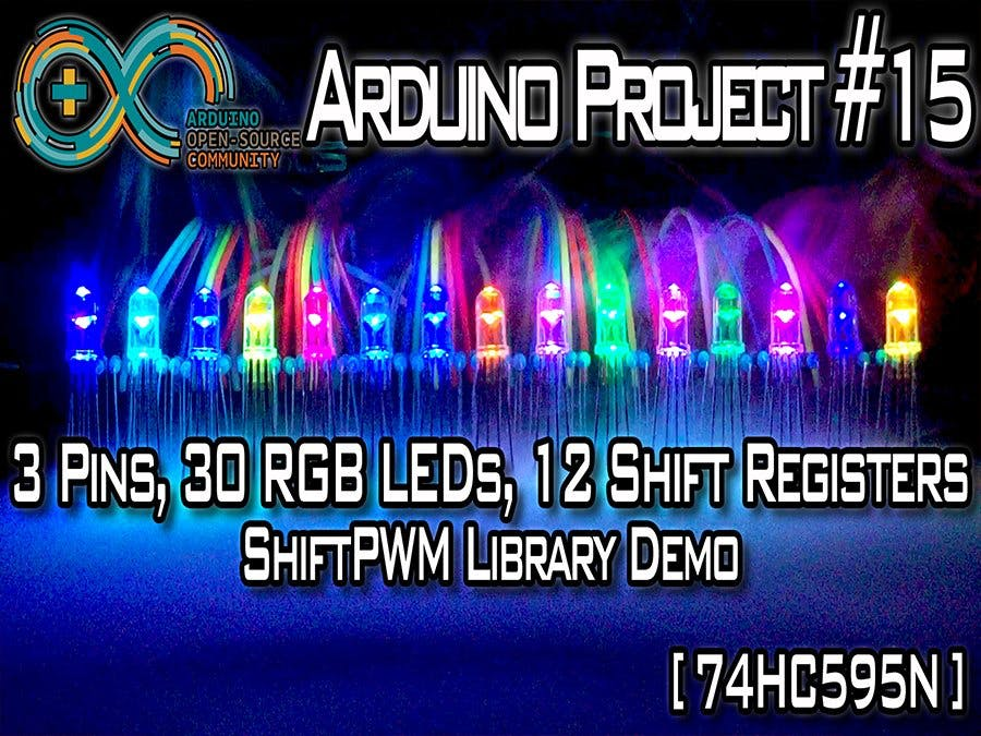 3 Pins, 30 RGB LEDs, 4 Shift Registers [74HC595]