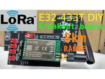 E32-433T LoRa Module Tutorial | DIY Breakout Board for E32