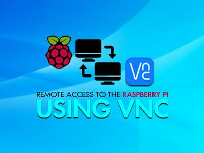 Remote Access to the Raspberry Pi Using VNC