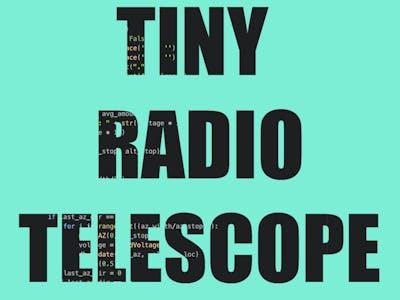 Tiny Radio Telescope