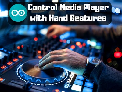 Gesture Based Media Player Controller Using Arduino
