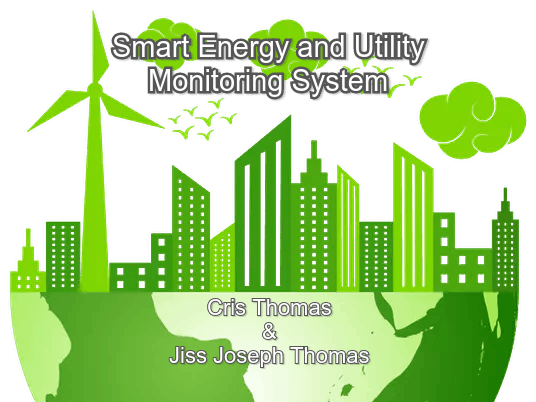 Smart Energy and Utility Monitoring System