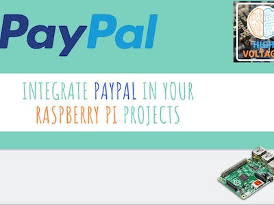 Integrate PayPal in Your Raspberry Pi Projects