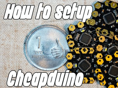 How to Set Up Cheapduino Board (SMALLEST ARDUINO)