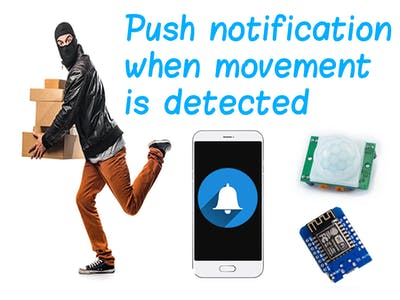Alarm to Smartphone After Motion Detected