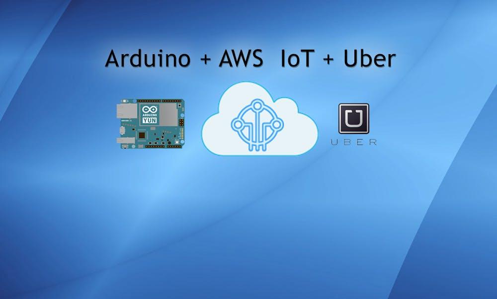 Use Uber with AWS IoT + Lambda + Arduino Starter Kit