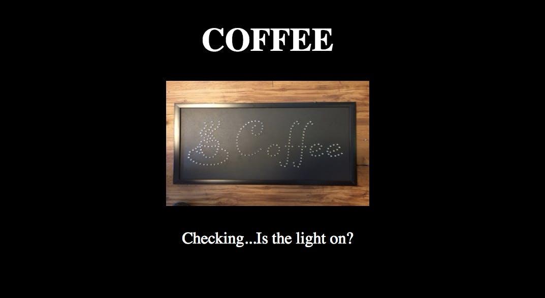 Coffee Status Sign