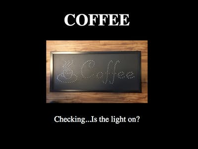 Coffee Status Sign
