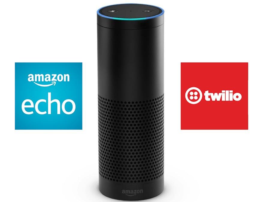Send Twilio Voice or Text messages using Amazon Echo