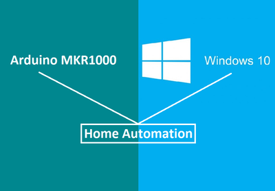 Home Automation with Arduino MKR1000 and Windows 10