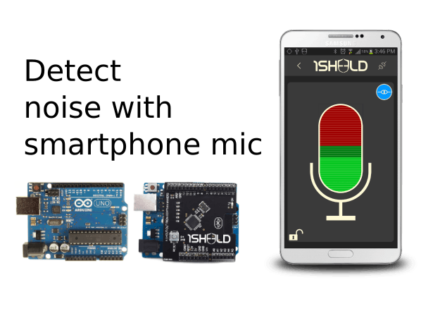 Detect Noise via Smartphone Mic with Arduino