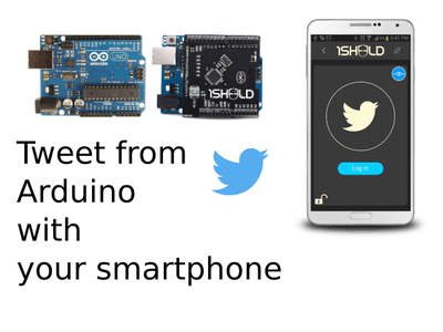 Tweet from Arduino through your smartphone