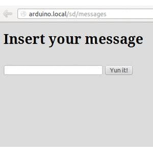 Send messages to the Arduino Yun with your internet browser
