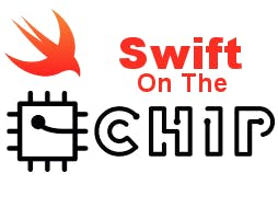 Swift On The Next Thing C.H.I.P
