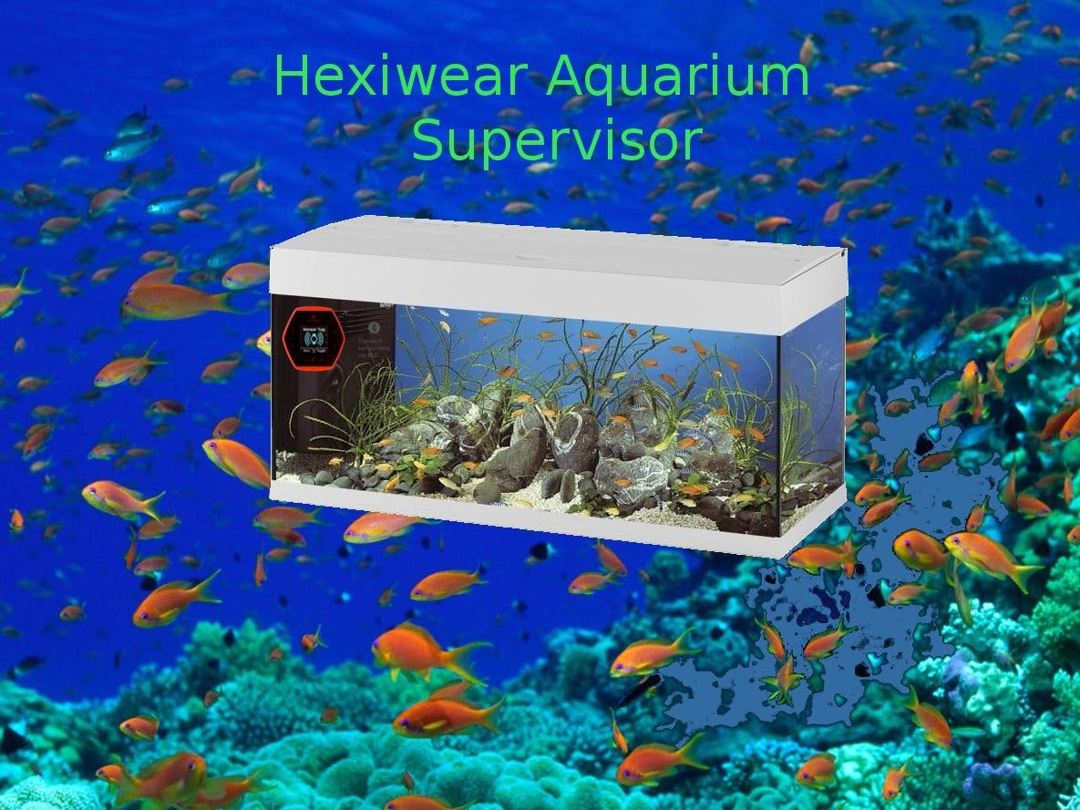Hexiwear smart oversee system for aquariums.