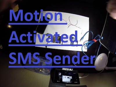Motion activated SMS Shield- Tutorial