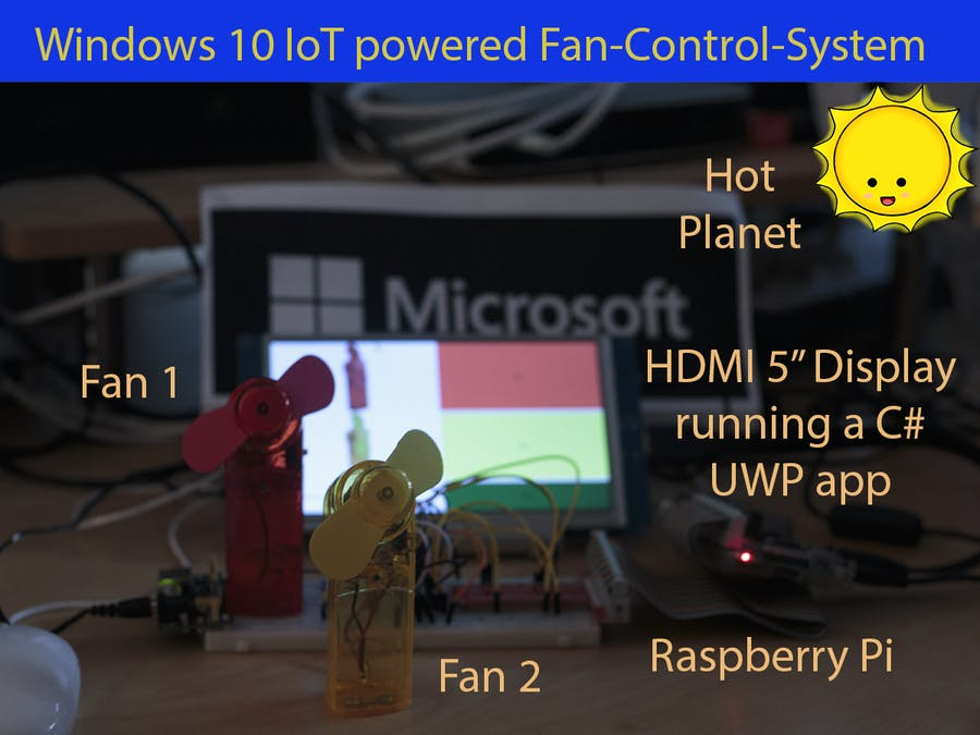 Windows 10 IoT Fan Control - no need to sweat! - Hackster io