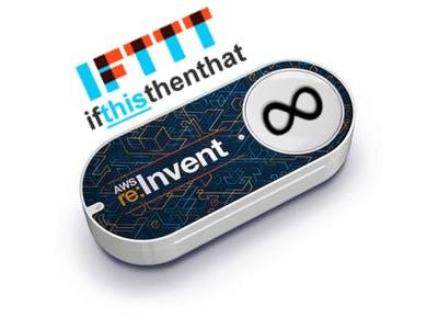 """Amazon Re:Invent """"Dash"""" Button + AWS + IFTTT = InfiniButton!"""
