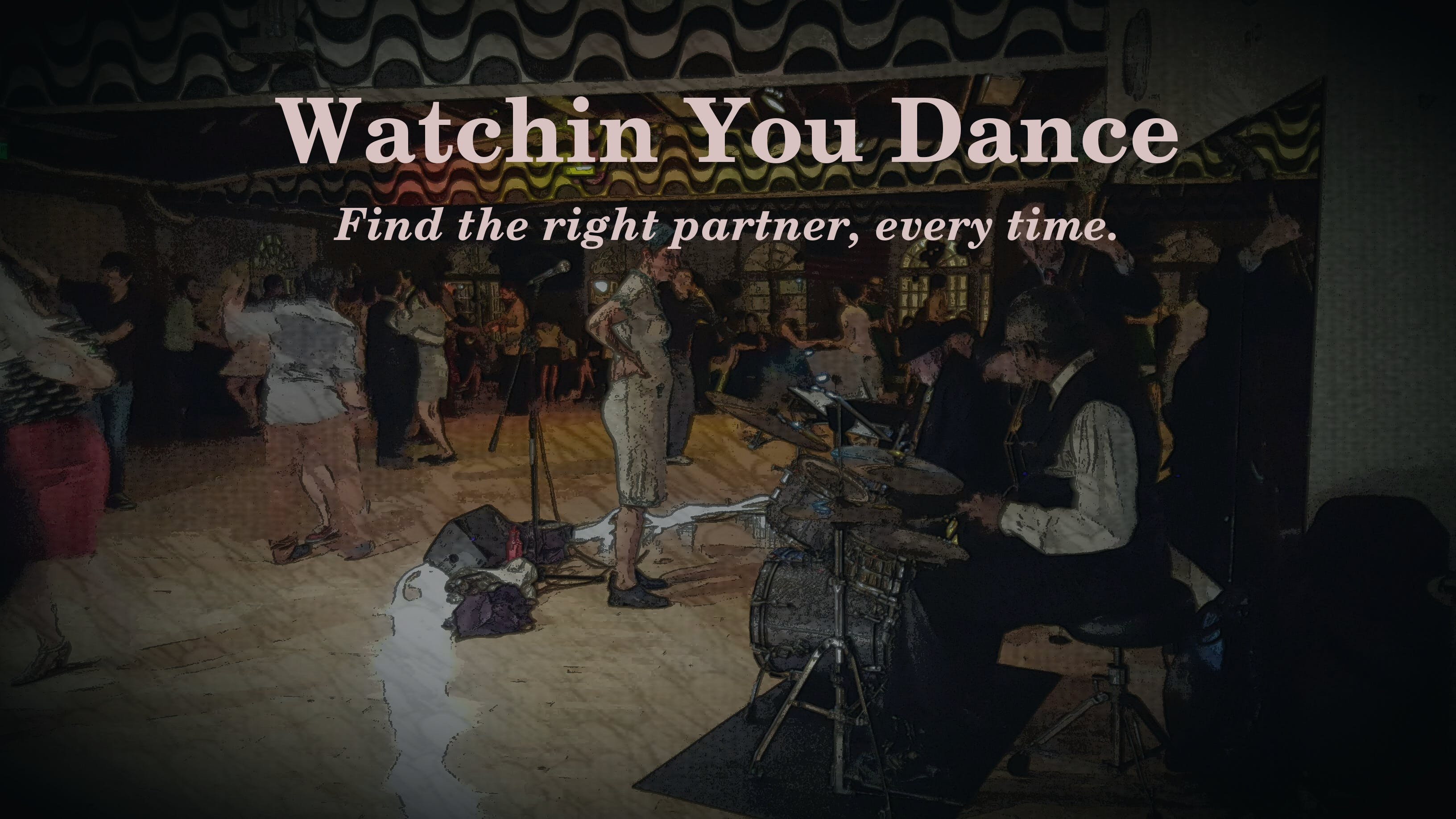 Watchin' You Dance