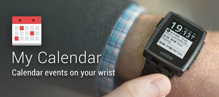 My Calendar app for Pebble Classic and Pebble Steel