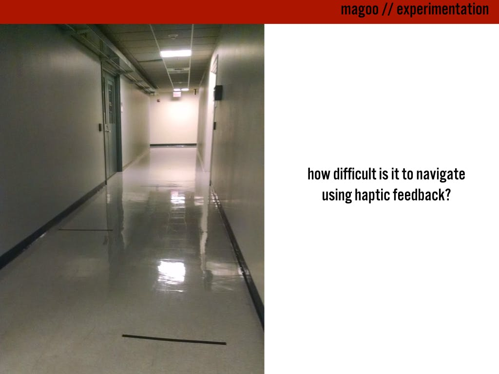"The hallway we used for our ""haptic feedback"" experiment"