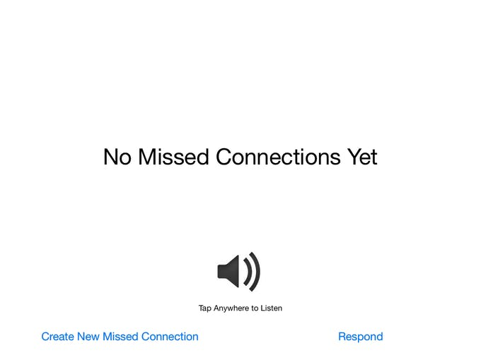No missed connections screen