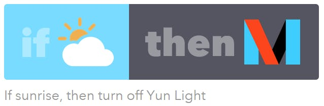 If sunrise, Then turn off Yun Light